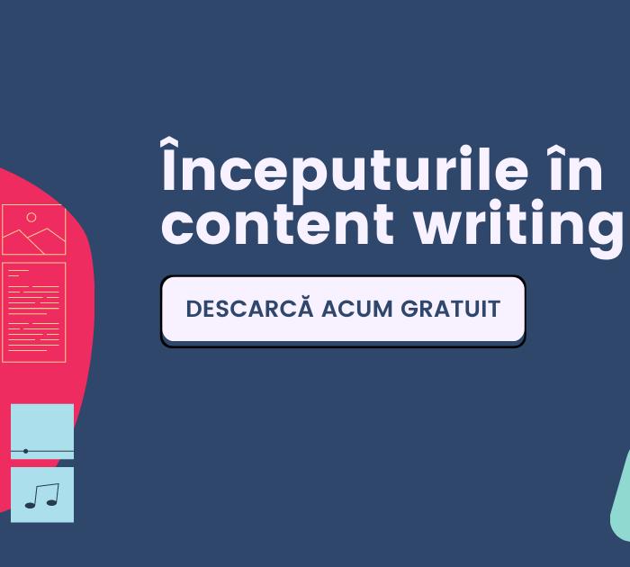 eBook Gratuit: Începuturile în content writing